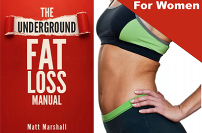 Underground Fat Loss Manual discount - Underground Fat Loss Manual: For Women ONLY $14.95